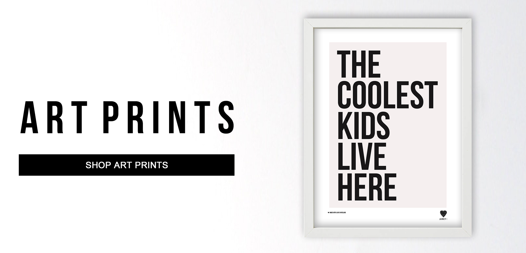 HOMEPAGE HERO_PRINTS_THE COOLEST KIDS LIVE HERE